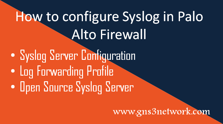 how-to-configure-syslog-server-in-palo-alto