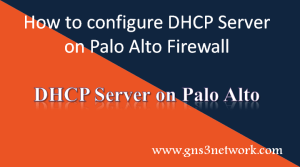 dhcp-server-configuration-on-palo-alto-firewall
