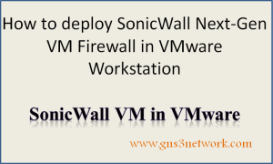 how-to-deploy-sonicwall-firewall-in-vmware