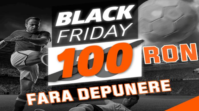 Black Friday la pariuri: 100 RON fără depunere