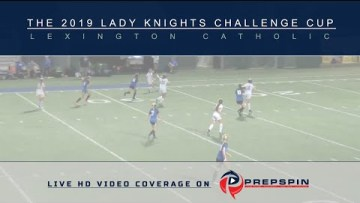 Sacred Heart vs Notre Dame  – 2019 Lady Knights Challenge Cup