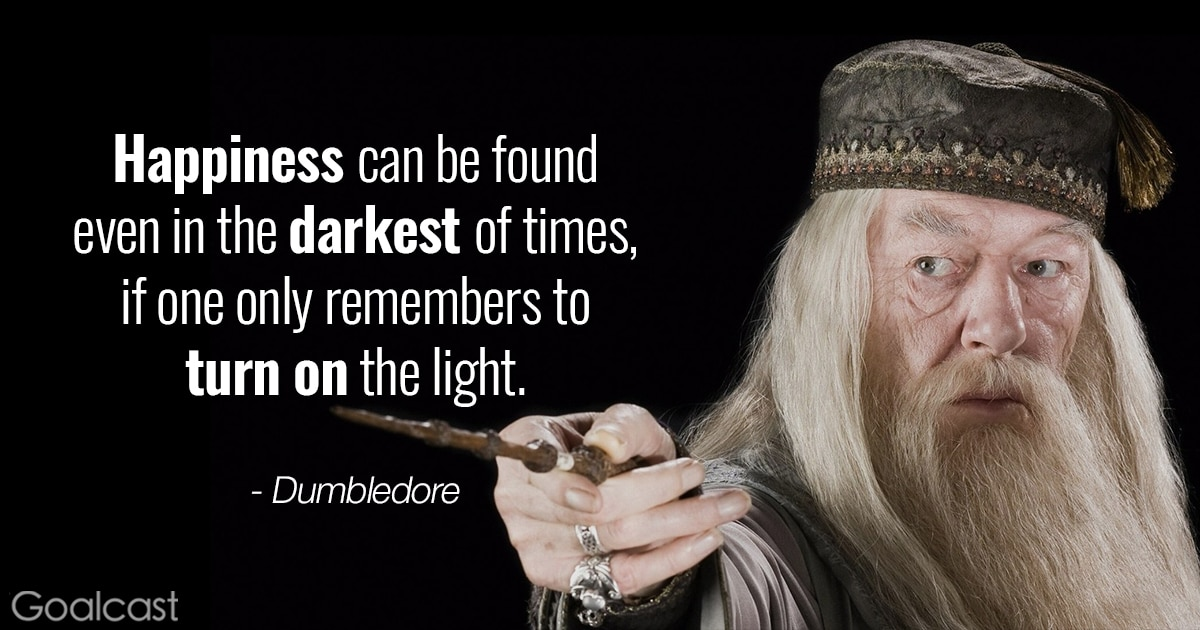 27 Inspiring Quotes From Our Favorite Movie Heroes   Goalcast Happiness can be found even in the darkest of times  if one only remembers  to
