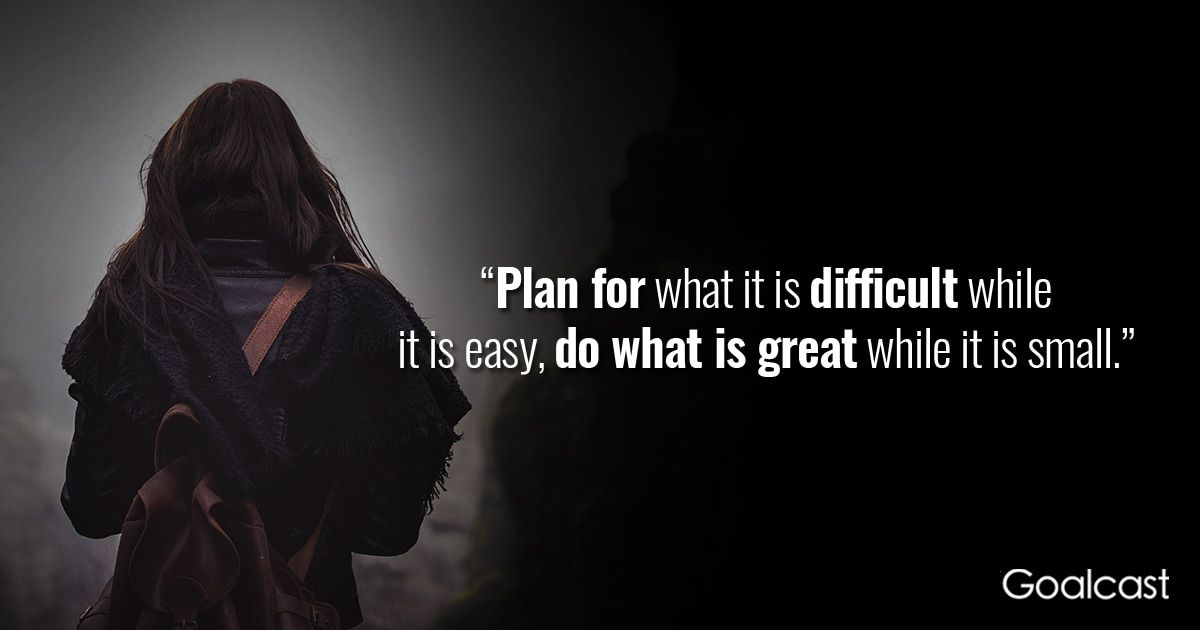Art of War Quote  Plan for What Is Difficult When it s Easy   Goalcast Art of War Quote  Plan for What Is Difficult When it s Easy