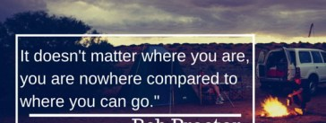 Bob Proctor Quote - It doesn't matter where you are, you are nowhere compared to where you can go.