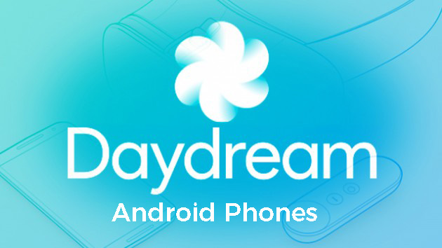 Android phones with Google daydream