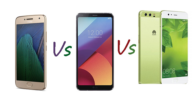 Motorola Moto G5 Plus vs LG G6 vs Huawei P10 Plus