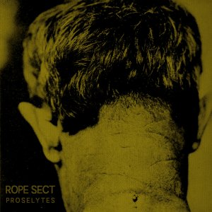 Rope Sect Proselytes 7 EP