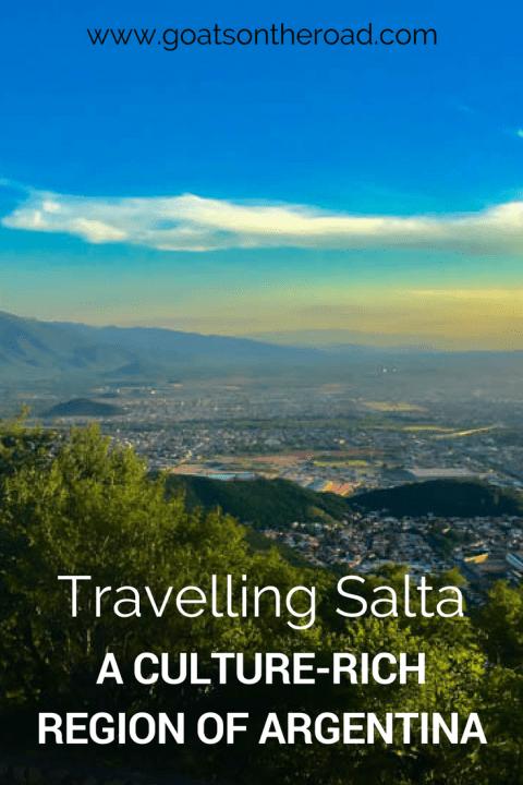 Travelling Salta: A Culture-Rich Region of Argentina ...