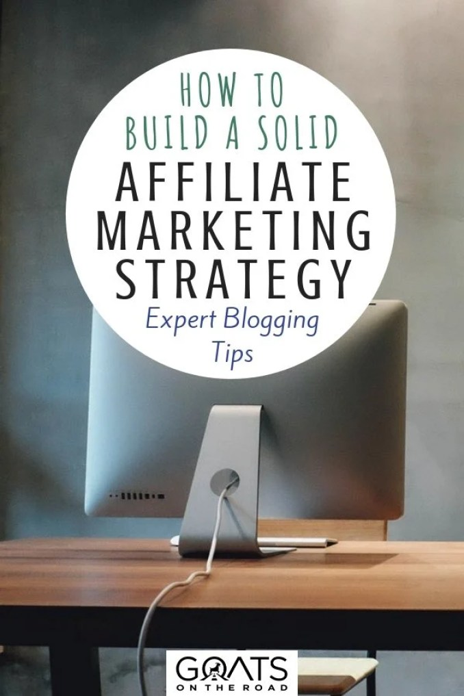 Computer on desk with text overlay How To Build A Solid Affiliate Marketing Strategy