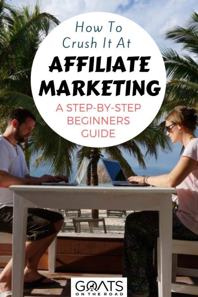 Bloggers working with text overlay How To Crush It At Affiliate Marketing A Step By Step Beginners Guide