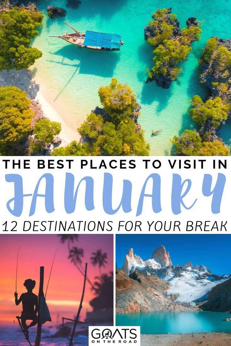 12 Best Places To Visit In January 2020 Coulbournist