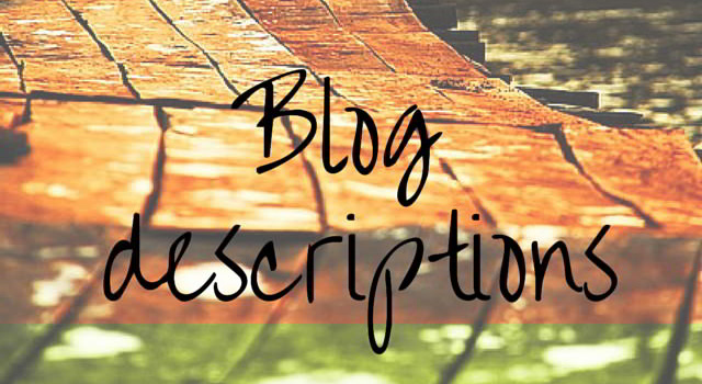 Blog descriptions tips
