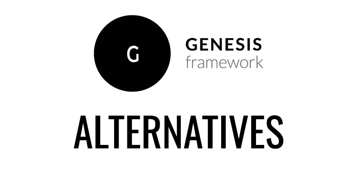 Genesis framework alternatives