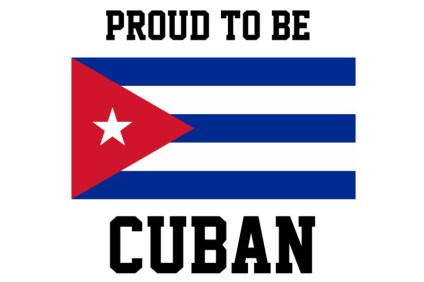 Proud to be Cuban