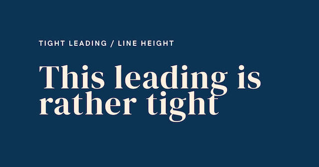 Example of tight leading in fonts