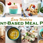 Easy Weekday Plant Based Meal Plan Printable Shopping List