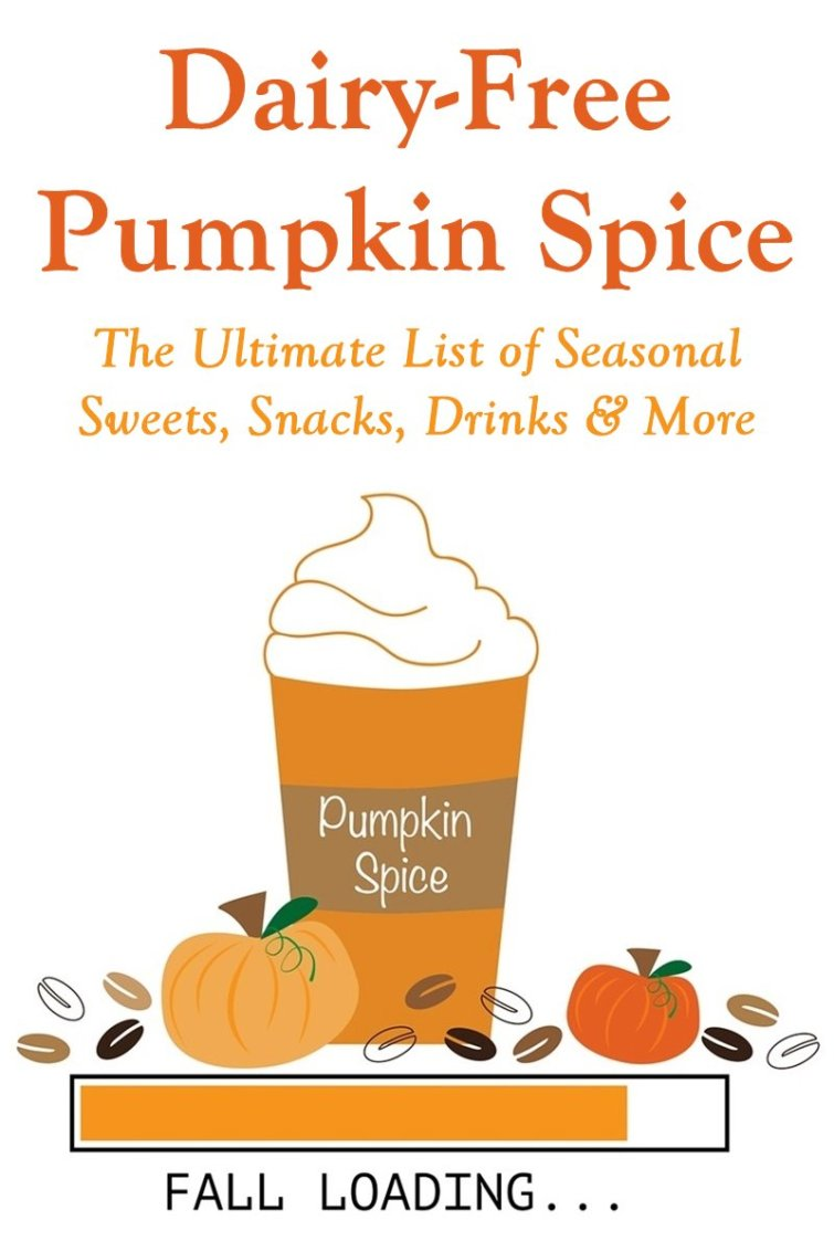 Dozens of Dairy-Free Pumpkin Spice Products - creamy beverages, bars, spreads, cereals, dessert and more (vegan, gluten-free, soy-free and nut-free options)