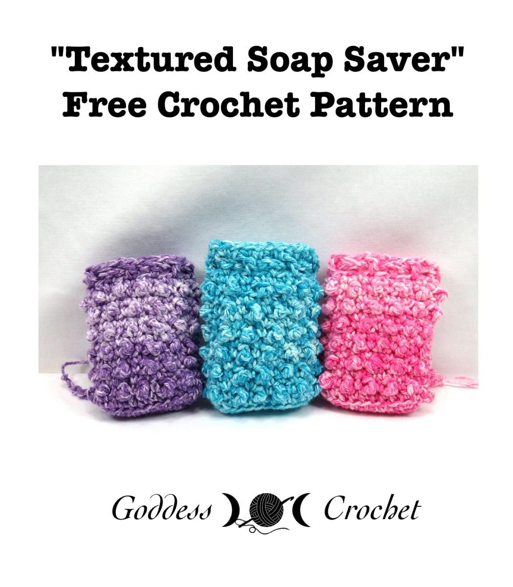 Textured Soap Saver - Free Crochet Pattern - Goddess Crochet