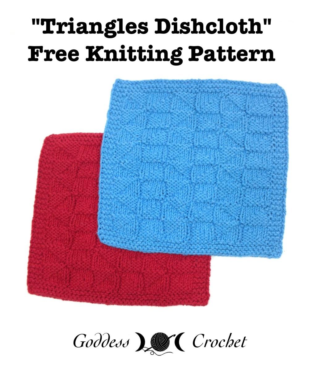 Triangles Dishcloth – Free Knitting Pattern – Goddess Crochet