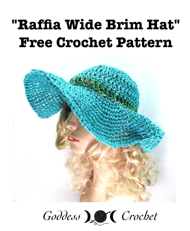 Raffia Wide Brim Hat Free Crochet Pattern Goddess Crochet