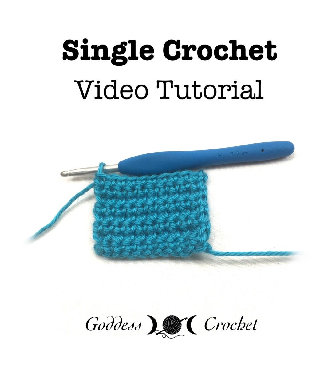 Single Crochet Video Tutorial Beginner Crochet Series Goddess
