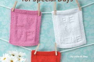 Dishcloths for Special Days - Knitting Pattern Book