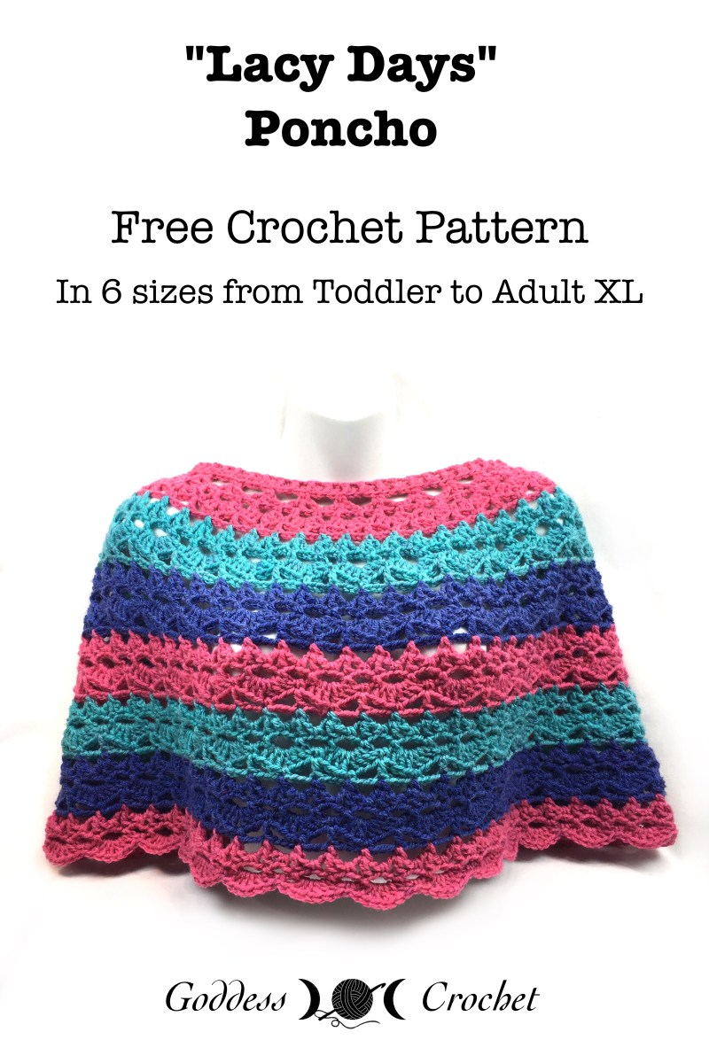 Lacy Days Ponco – Free Crochet Pattern – Goddess Crochet