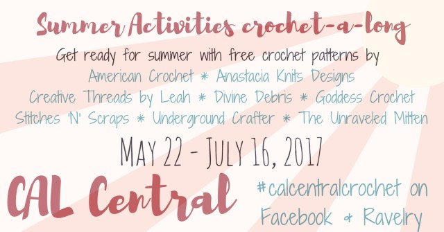 2017 Summer Crochet A Long With Cal Central Goddess Crochet
