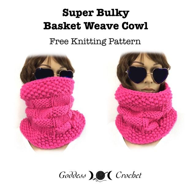 Super Bulky Basket Weave Cowl - Free Knitting Pattern