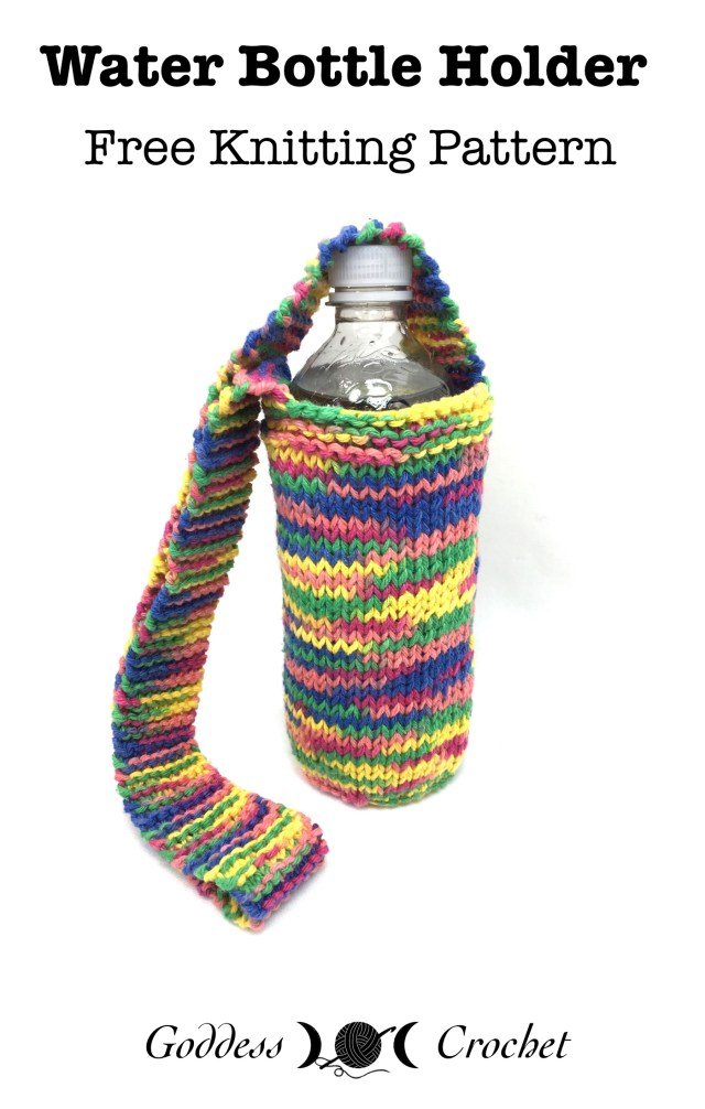 Water Bottle Holder – Free Knitting Pattern – Goddess Crochet