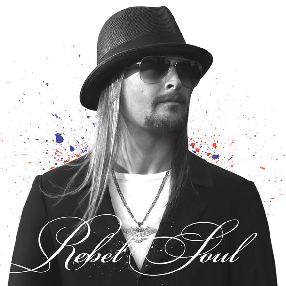 Bummer Album of the Week: Kid Rock – Rebel Soul