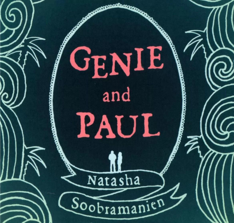 Feature : 'Genie And Paul' by Natasha Soobramanien (Myriad Editions)