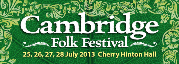 Preview: Cambridge Folk Festival – 25, 26, 27, 28 July 2013