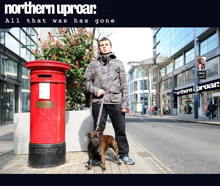 Northern Uproar – All That Was Has Gone (Northern Uproar)