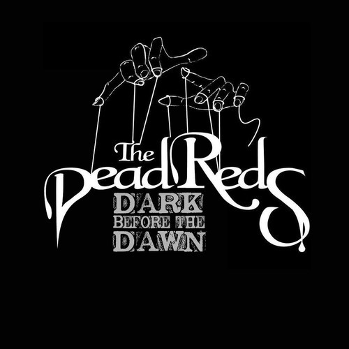 The Dead Reds – Dark Before The Dawn