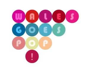 walesgoespop2