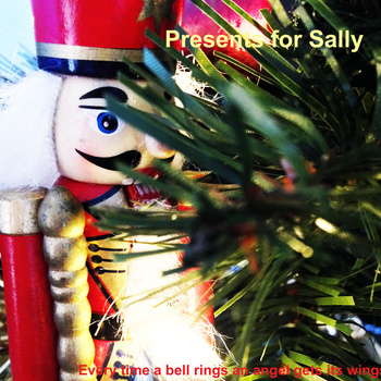 Track Of The Day #619: Presents for Sally – Every Time a Bell Rings an Angel Gets its Wings