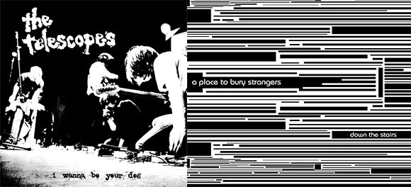 A Place to Bury Strangers / The Telescopes – Down the Stairs / I Wanna Be Your Dog (Fuzz Club)