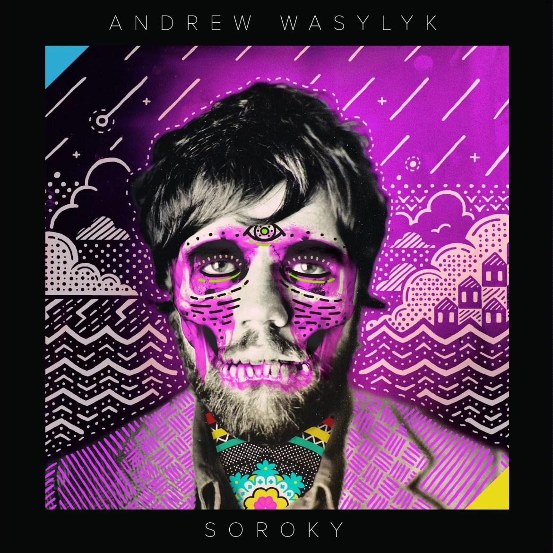 Andrew Wasylyk – Soroky (Empty Words)