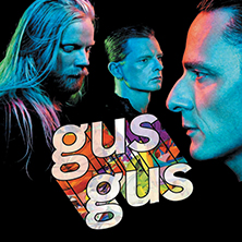 PREVIEW: GusGus Manchester Headline Show