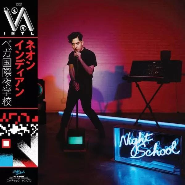 Neon Indian- VEGA INTL. Night School (Transgressive)