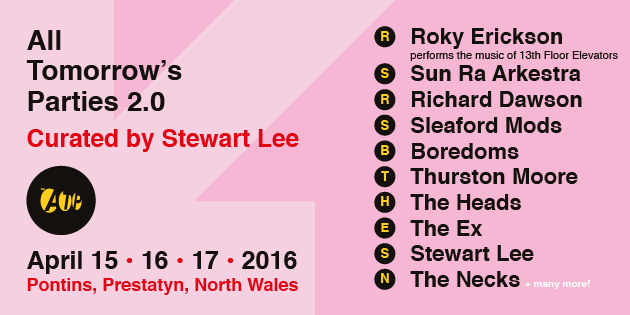 NEWS: more line-up announcements for ATP 2.0 curated by Stewart Lee