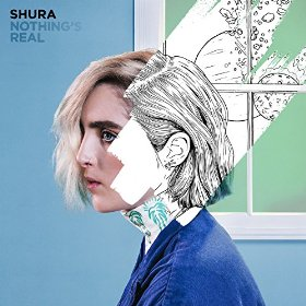 Shura – Nothing's Real (Polydor)