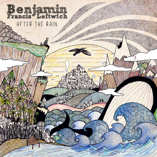 Benjamin Francis Leftwich – After The Rain (Dirty Hit)