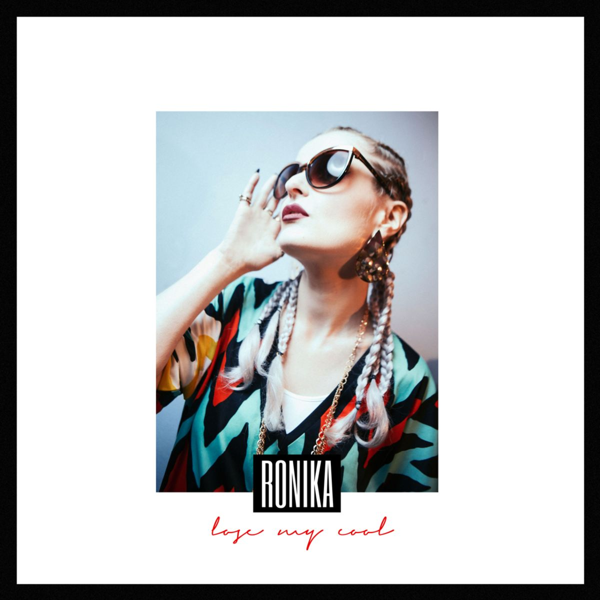Ronika - Lose My Cool (RecordShop)