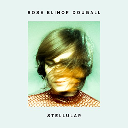 Rose Elinor Dougall - Stellular (Vermilion Records)