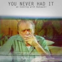 FILM: You Never Had It: An Evening With Bukowski (Matteo Borgardt - Glasgow Short Film Festival 2017)