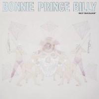 Bonnie 'Prince' Billy - Best Troubador (Domino)