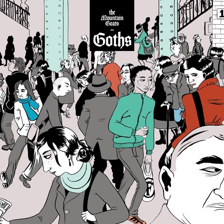Mountain Goats – Goths (Merge)