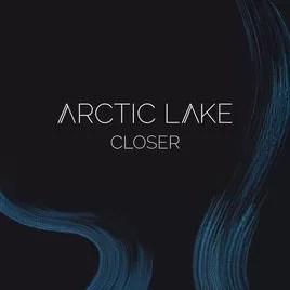 Arctic Lake- Closer (EP) (Self-released)